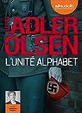 L'Unité Alphabet: Livre audio 2 CD MP3