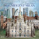 Magnificent Milan: A Pop Up Book [Lingua inglese]