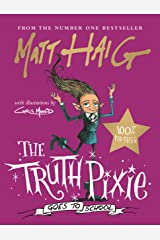 The Truth Pixie Goes to School Hardcover