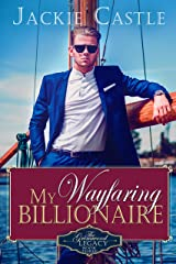 My Wayfaring Billionaire (The Grimwood Legacy Series Book 3) Kindle Edition