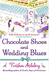 Chocolate Shoes and Wedding Blues Kindle Edition