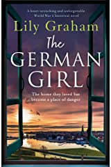 The German Girl: A heart-wrenching and unforgettable World War 2 historical novel Kindle Edition
