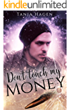 Don´t touch my money