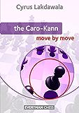 The Caro-Kann: Move by Move (English Edition)