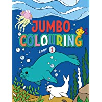 Jumbo Colouring Book 1 - Mega Colouring Book for 3 to 5 Years Old Kids