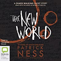 The New World: Chaos Walking
