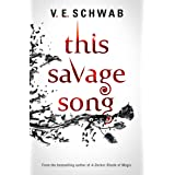 This Savage Song: 1 (Monsters of Verity)