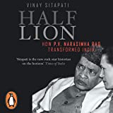 Half-Lion: How P.V. Narasimha Rao Transformed India