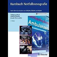Kursbuch Notfallsonografie: Nach dem Curriculum von DEGUM, ÖGUM und SGUM (German Edition)