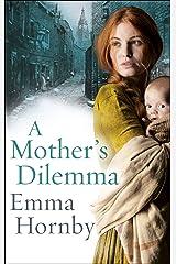 A Mother's Dilemma Kindle Edition