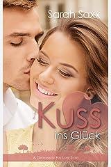 Kuss ins Glück: A Greenwater Hill Love Story Kindle Ausgabe