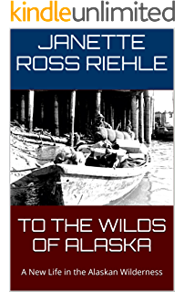 Call Of The Wild My Escape To Alaska Ebook Grieve Guy Amazon Co Uk Kindle Store