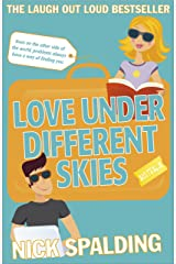 Love...Under Different Skies: Book 3 in the Love...Series (Love Series) Kindle Edition