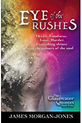 Eye of the Rushes (The Glasswater Qunitet Book 4) Kindle Edition