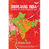 Unbreaking India: Decisions On Article 370 & The CAA