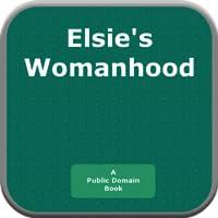 Elsies Womanhood