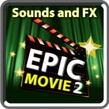 Epic Movie Sounds and FX 2
