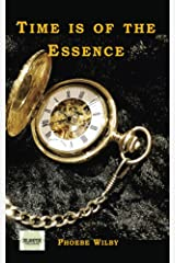 Time is of the Essence Kindle Edition