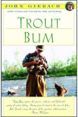 Trout Bum (John Gierach's Fly-Fishing Library) Paperback