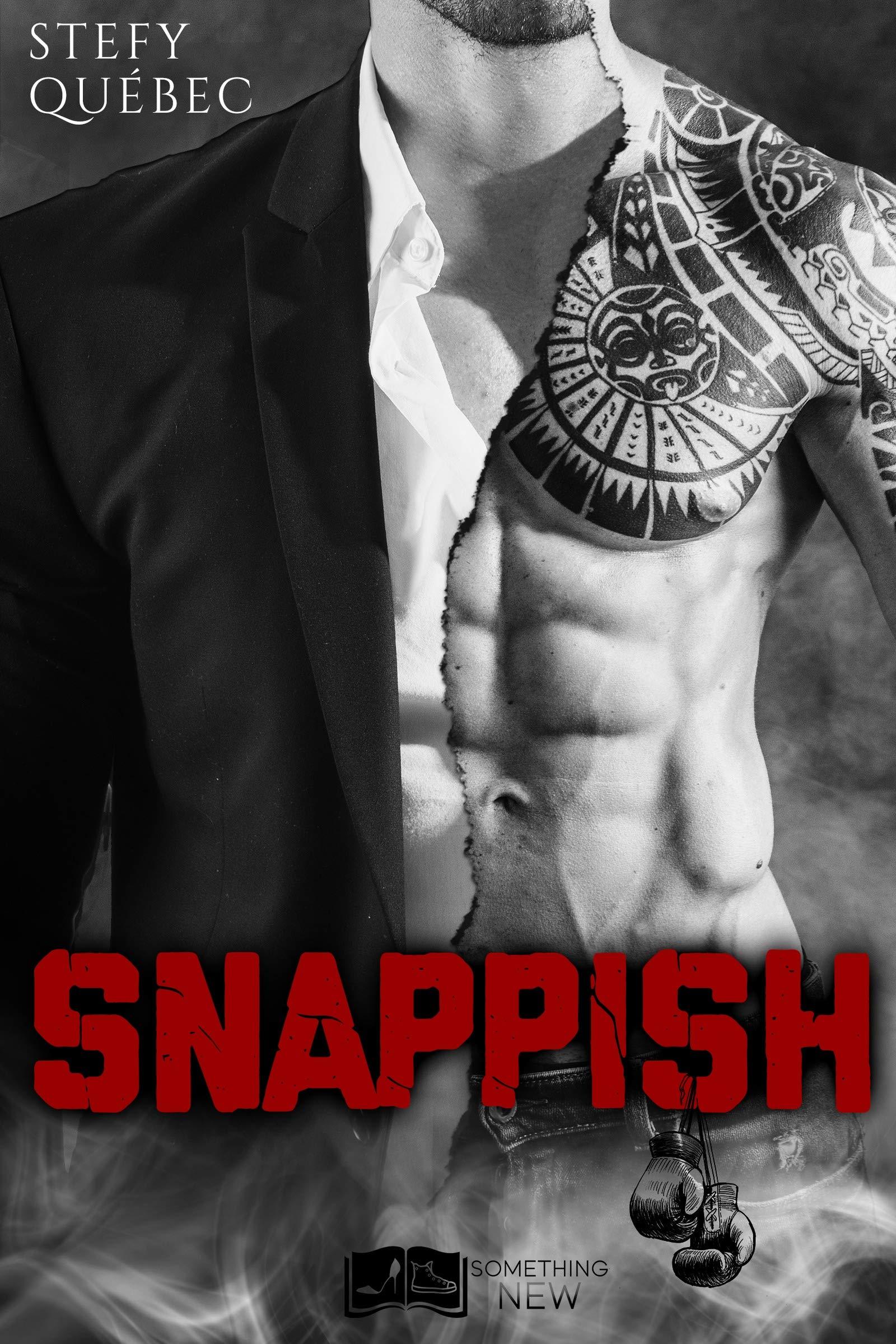 Snappish (Something New) por Stefy Québec