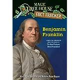 Benjamin Franklin: A nonfiction companion to Magic Tree House #32: To the Future, Ben Franklin!: 41 (Magic Tree House (R) Fac