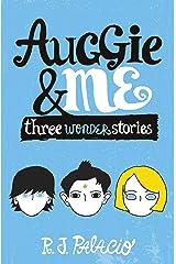 Auggie & Me: Three Wonder Stories Paperback