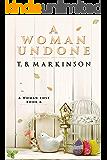 A Woman Undone (A Woman Lost Book 6) (English Edition)