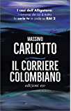 Il corriere colombiano (L'Alligatore Vol. 4) (Italian Edition)