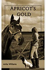 Apricot's Gold (The Apricot's Gold Series Book 1) Kindle Edition