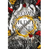 The Crown of Gilded Bones: 3 (Blood and Ash, 3)