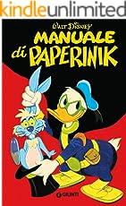 Manuale di Paperinik (Manuali Disney Vol. 3)