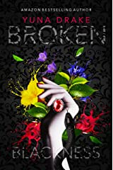 BROKEN Blackness: Kein Liebesroman (No. 2) Kindle Ausgabe
