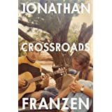 Crossroads: The latest novel from the international bestselling author of The Corrections: