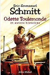 Odette Toulemonde et autres histoires Format Kindle