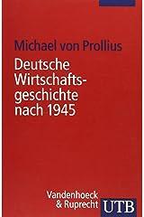 Deutsche Wirtschaftsgeschichte nach 1945 (Uni-Taschenbücher S) Taschenbuch