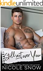 Still Not Over You: An Enemies to Lovers Romance (English Edition)