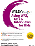 Wiley's ExamXpert Acing WAT, GDs & Interviews for IIMs