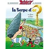LA SERPE D'OR (Asterix Graphic Novels)
