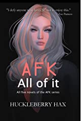 AFK, All of it: All five novels of the AFK series (English Edition) Kindle Ausgabe