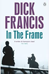 In the Frame (Francis Thriller) Kindle Edition