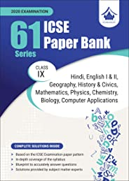 61 Paper Bank: ICSE Class 9 for 2020 Examination (Solved Papers)