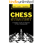 Chess Strategy: A Complete Guide for Beginners to Chess Fundamentals (English Edition)
