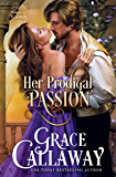 Her Prodigal Passion (Mayhem in Mayfair Book 4) (English Edition)