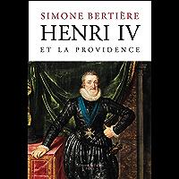 Henri IV et la Providence