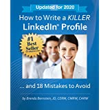 How to Write a KILLER LinkedIn Profile... And 18 Mistakes to Avoid: Updated for 2020 (15th Edition) (English Edition)