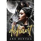 Defiant (The Feral Princess Book 1) (English Edition)