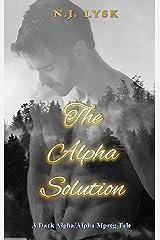 The Alpha Solution: An Alpha/Beta/Omega Dark Mpreg (Deep in the Dark Book 4) Kindle Edition