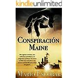 Conspiración Maine: Un thriller emocionante y repleto de suspense (Grandes Personajes de la Historia de España)