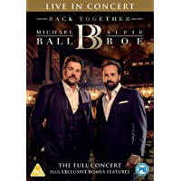 Michael Ball & Alfie Boe: Back Together - Live in…