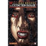 Max Brooks' Extinction Parade: Volume 1 (The Extinction Parade)